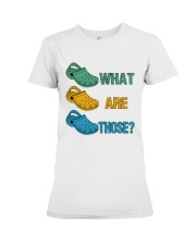 What Are Those Premium Fit Ladies Tee thumbnail