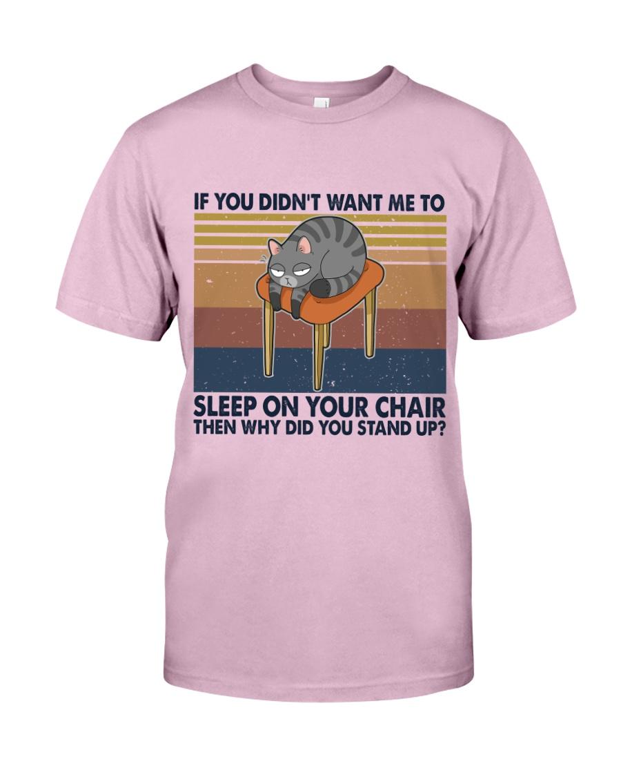 Sleep On Your Chair Classic T-Shirt