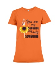You Are My Sunshine Premium Fit Ladies Tee thumbnail