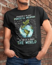 Education Is The Most Powerful Classic T-Shirt apparel-classic-tshirt-lifestyle-26