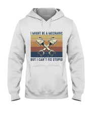 I Might Be A Mechanic Hooded Sweatshirt front