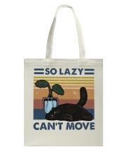 So Lazy Can't Move Tote Bag thumbnail