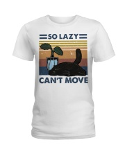 So Lazy Can't Move Ladies T-Shirt thumbnail