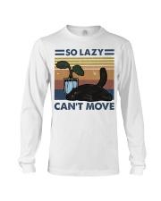 So Lazy Can't Move Long Sleeve Tee thumbnail