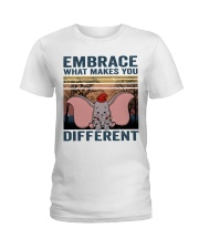 Embrace What Makes You Ladies T-Shirt thumbnail