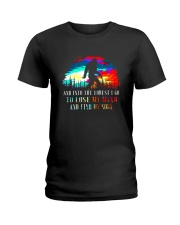 And Into The Forest I Go 3 Ladies T-Shirt thumbnail
