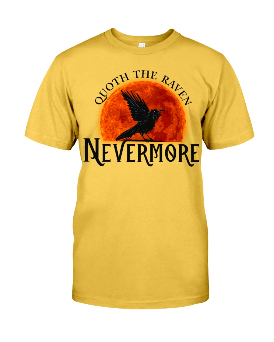 Quoth The Raven Nevermore Classic T-Shirt