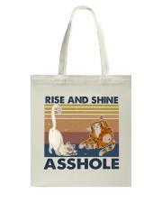 Rise And Shine Asshole Tote Bag thumbnail