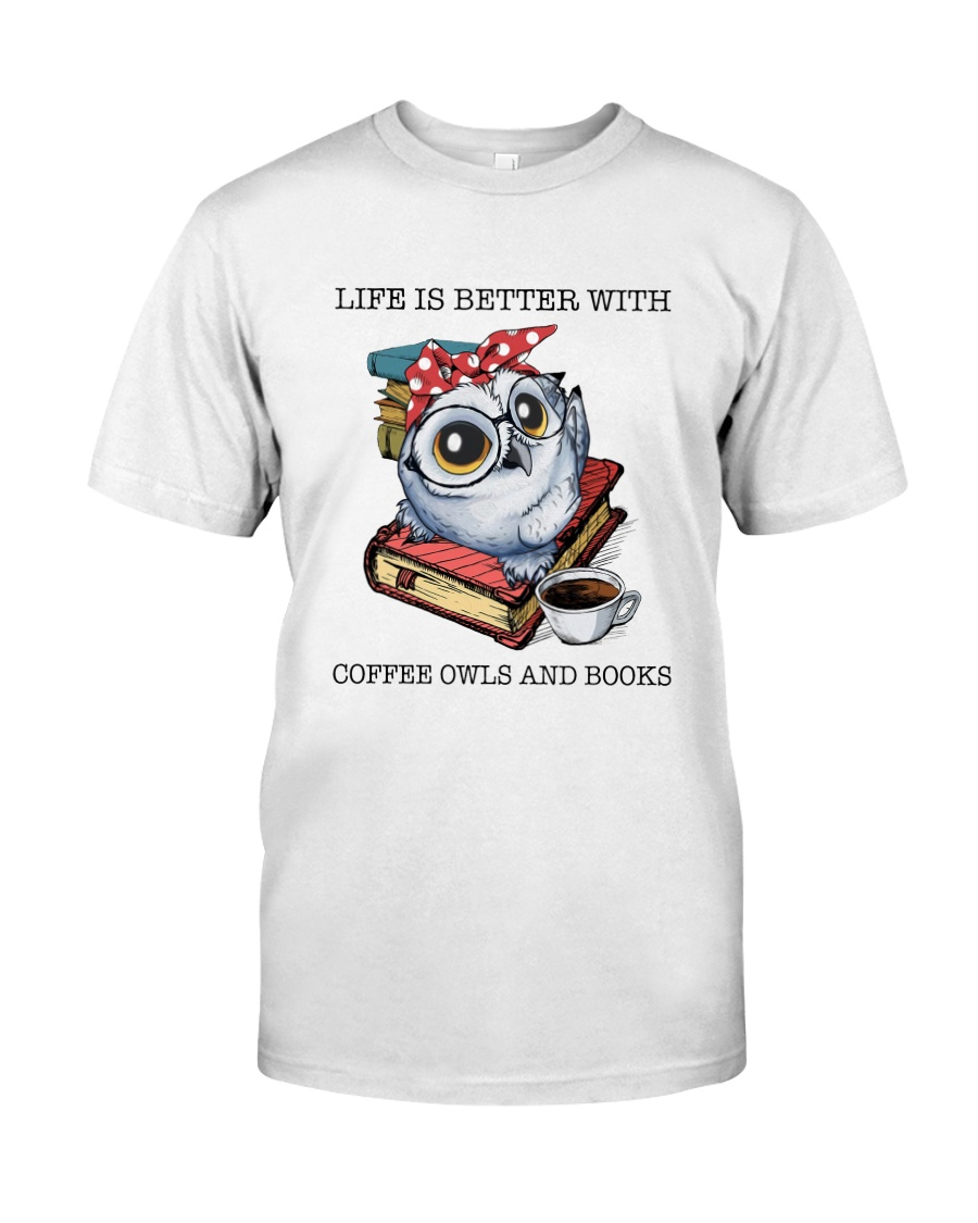Coffee Owls And Books Classic T-Shirt