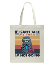 If I Can't Take My Yarn Tote Bag thumbnail