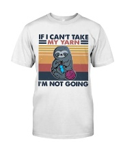 If I Can't Take My Yarn Premium Fit Mens Tee thumbnail