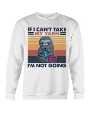 If I Can't Take My Yarn Crewneck Sweatshirt thumbnail