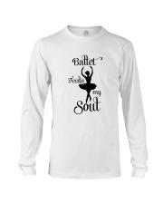 Ballet Feeds My Soul Long Sleeve Tee thumbnail