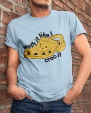 Walk It Like Croc It Classic T-Shirt apparel-classic-tshirt-lifestyle-26