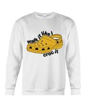Walk It Like Croc It Crewneck Sweatshirt thumbnail
