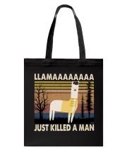 Llama Just Killed A Man Tote Bag thumbnail