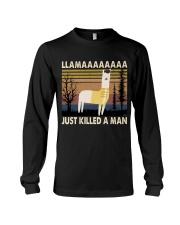 Llama Just Killed A Man Long Sleeve Tee thumbnail