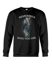 Remember Who You Are Crewneck Sweatshirt thumbnail