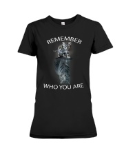 Remember Who You Are Premium Fit Ladies Tee thumbnail