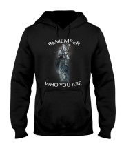 Remember Who You Are Hooded Sweatshirt thumbnail