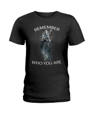 Remember Who You Are Ladies T-Shirt thumbnail