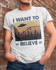 I Want To Believe Classic T-Shirt apparel-classic-tshirt-lifestyle-26
