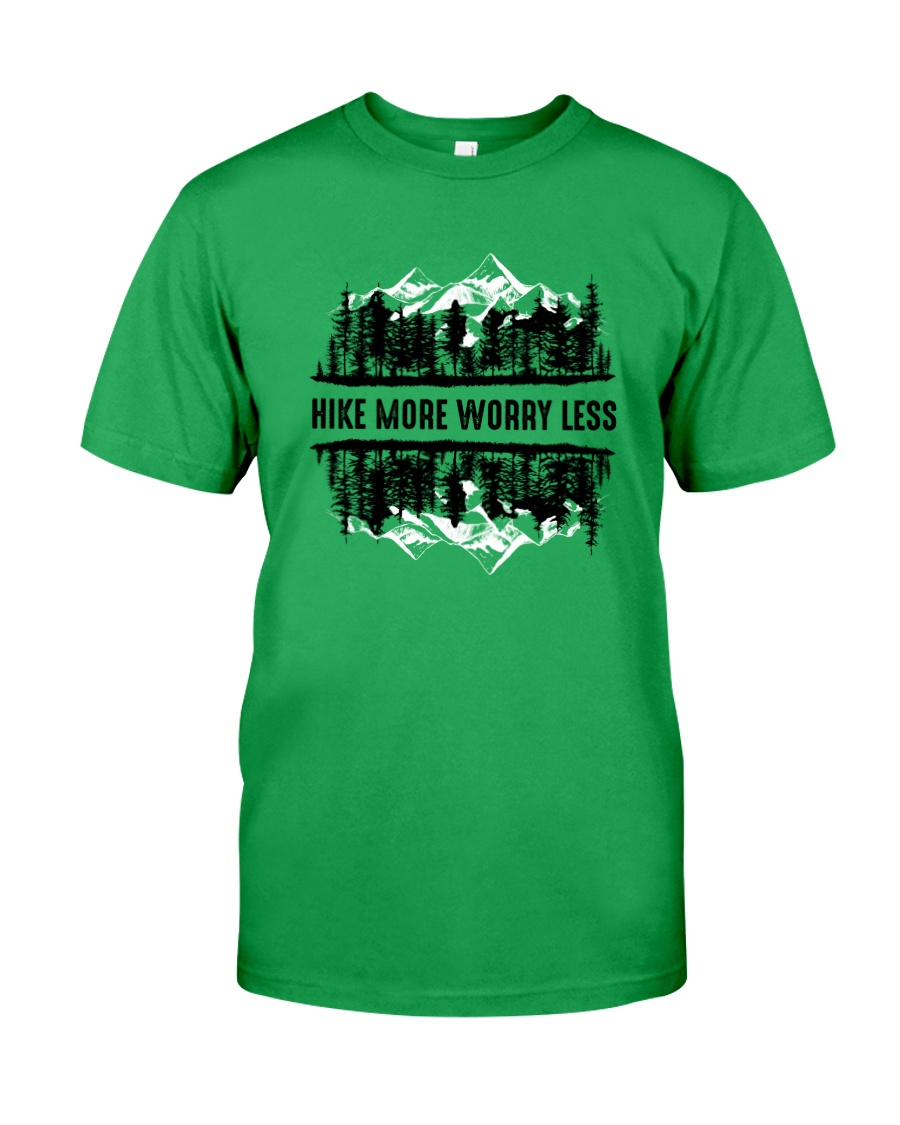 Hike More Worry Less Classic T-Shirt