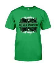 Hike More Worry Less Classic T-Shirt front