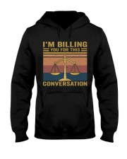 I'm Billing You Hooded Sweatshirt thumbnail