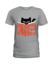Not Today Ladies T-Shirt thumbnail