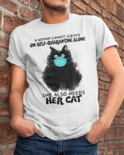 She Also Needs Her Cat Classic T-Shirt apparel-classic-tshirt-lifestyle-26