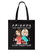 Friends Who Teach Togethers Tote Bag thumbnail