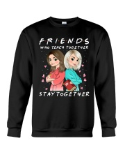 Friends Who Teach Togethers Crewneck Sweatshirt thumbnail