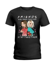 Friends Who Teach Togethers Ladies T-Shirt thumbnail