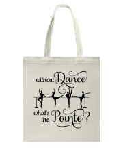 Without Dance Tote Bag thumbnail