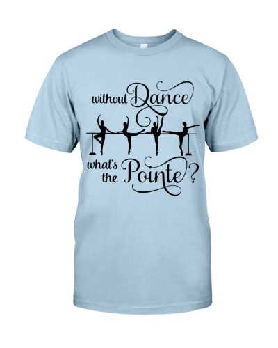 Without Dance