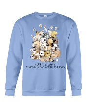 I Have Plans With My Dogs Crewneck Sweatshirt thumbnail