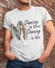 Dancing Is Love Dancing Is Life Classic T-Shirt apparel-classic-tshirt-lifestyle-26