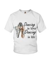 Dancing Is Love Dancing Is Life Youth T-Shirt thumbnail