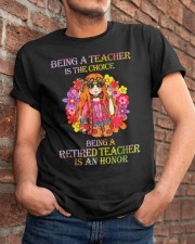 Being A Teacher Classic T-Shirt apparel-classic-tshirt-lifestyle-26