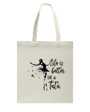 Life Is Better In A Tutu Tote Bag thumbnail