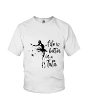 Life Is Better In A Tutu Youth T-Shirt thumbnail