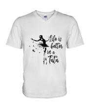 Life Is Better In A Tutu V-Neck T-Shirt thumbnail