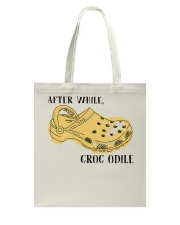 After While Croc Odile Tote Bag thumbnail