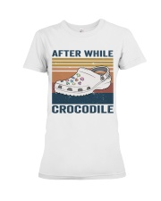 After While Crocodle Premium Fit Ladies Tee thumbnail