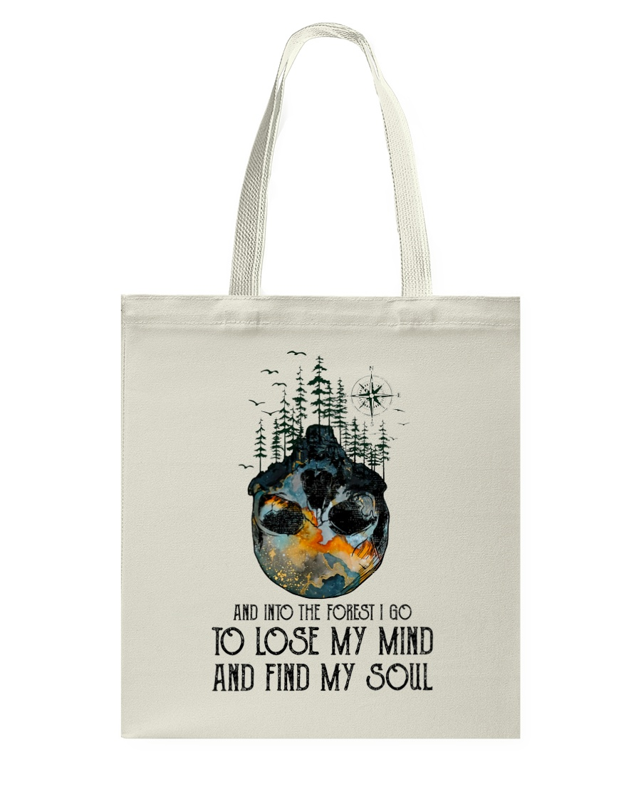 And Into The Forest I Go Tote Bag