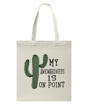 My Awkwardness Is On Point Tote Bag thumbnail
