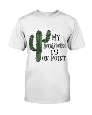My Awkwardness Is On Point Classic T-Shirt thumbnail