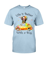 Life Is Better With A bug Classic T-Shirt front
