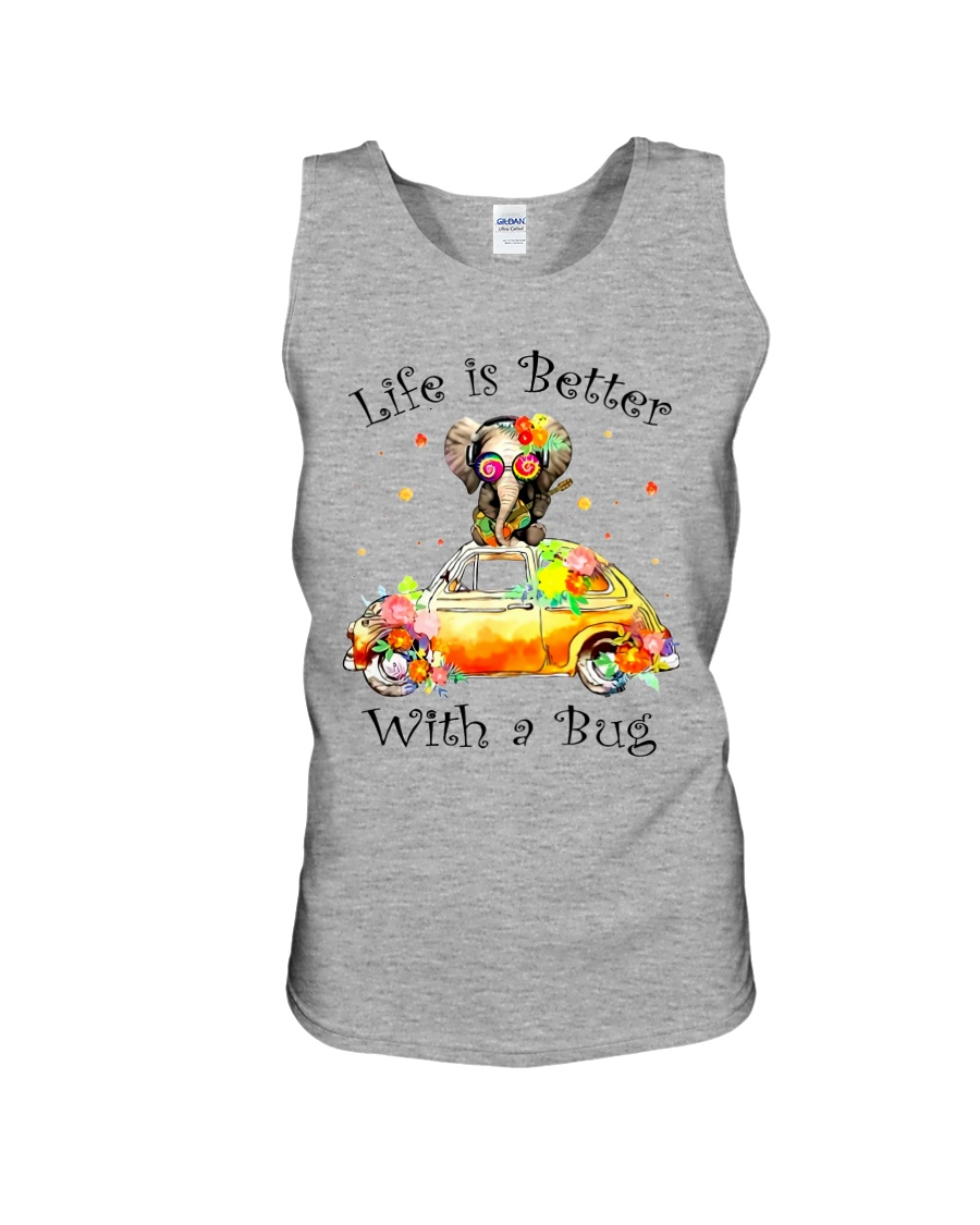 Life Is Better With A bug Unisex Tank